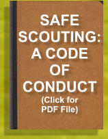 SAFE SCOUTING: A CODE OF CONDUCT (Click for PDF File)