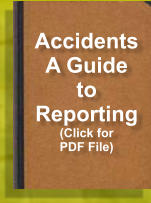 Accidents A Guide to Reporting (Click for PDF File)
