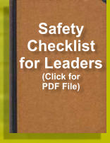 Safety Checklist for Leaders (Click for PDF File)