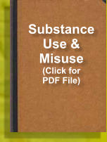 Substance Use & Misuse (Click for PDF File)
